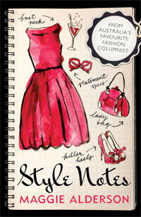 STYLE FAILURES: Style Notes by Maggie Alderson