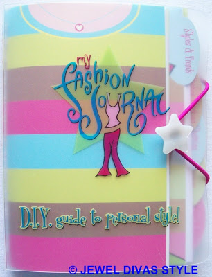 STYLE NOTES: My Fashion Journal, D.I.Y. guide to personal style