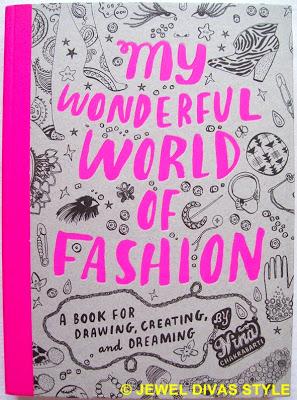 STYLE NOTES: My Wonderful World of Fashion