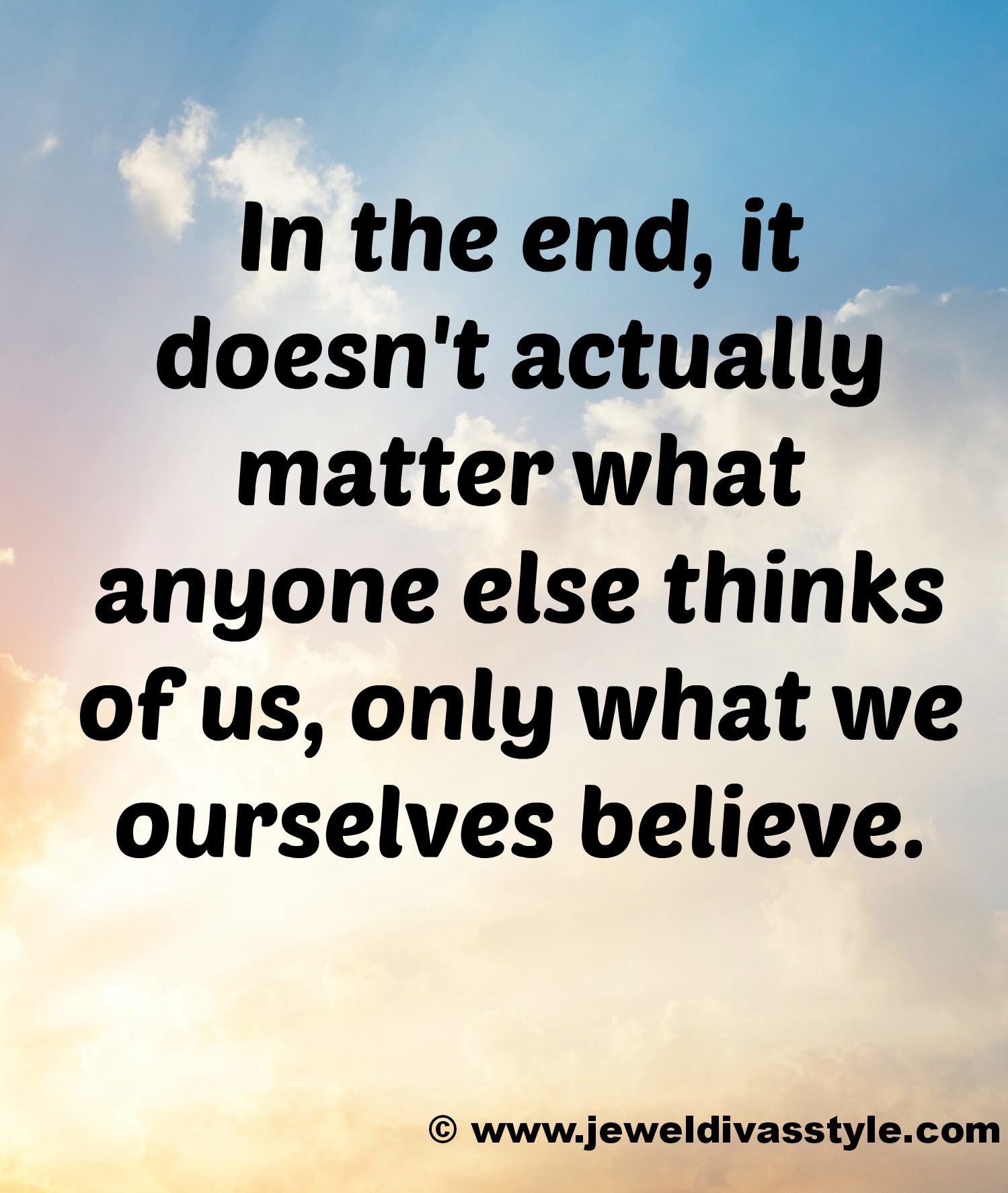TODAY'S LIFESTYLE: Believe