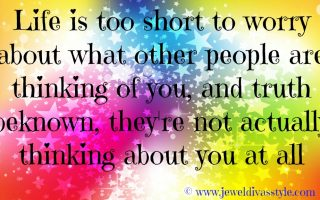 Life Is Way Too Short!