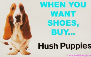 Have you guys tried Hush Puppies?