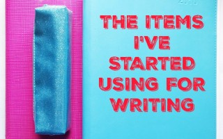 The Items I Use For Writing