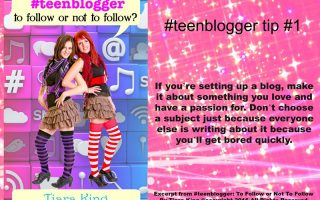 #teenblogger blogging tips for teens