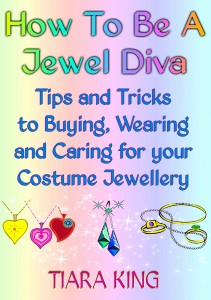 Tiara King How To Be A Jewel Diva