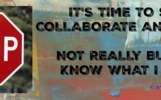 It was time to stop, collaborate and listen! Wasn't it?